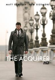 The Acquirer premieres Friday, March 21 -- only at Cinsay.com