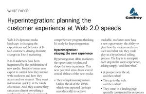 Godfrey's white paper, 'Hyperintegration: Planning the Customer Experience at Web 2.0 Speeds'