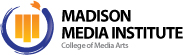 Madison Media Institute - College of Media Arts