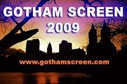 Gotham Screen Film Festival 2009