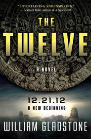 'THE TWELVE,' William Gladstone's new novel delivers a positive message about 2012