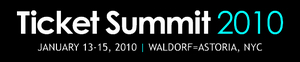 Ticket Summit, July conference, ticketing and entertainment, Ticketmaster, Yahoo!, TicketNetwork