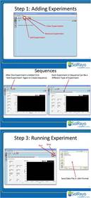 Above are screen shots of the software in action.  To begin using the system, it only takes three easy steps.
