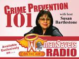 WomanSavers Criminal Prevention 101 Radio Show Starring Susan Bartelstone