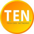T.E.N. - Tech Exec Networks, Inc.