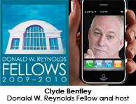 Clyde Bentley, Ph.D., 2009-2010 Donald W. Reynolds Fellow