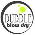 BUBBLE Blow Dry