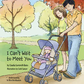 'I Can't Wait to Meet You' by Claudia Santorelli-Bates