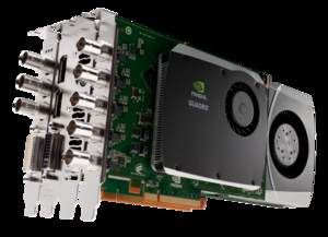 NVIDIA Quadro 6000/5000 professional graphics solutions configured with the NVIDIA Quadro Digital Video Pipeline