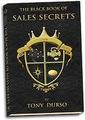 The Black Book of Sales Secrets by Tony Durso