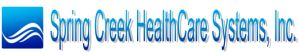 Spring Creek Healthcare Systems, Inc.