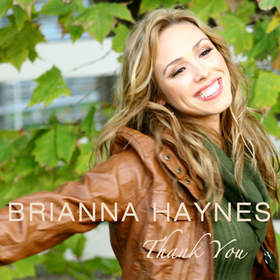 "Brianna Haynes new holiday single ""Thank You"" is now available at rrebel.com, iTunes and Amazon.com."
