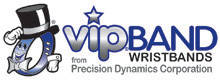 VIP® Band Wristbands from Precision Dynamics Corporation
