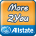 To engage would-be Allstate agency owners and start a dialog about agency opportunities in the Southwestern U.S., Allstate is also launching a regional networking and career recruitment platform called 'More2You.'