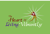 The Heart of Living Vibrantly