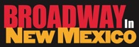 Broadway In New Mexico