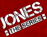 Jones: The Series