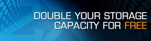 Receive 8TB of storage capacity for the price of 4TB with the purchase of a SnapSAN S1000 solution
