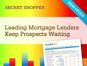 Leads360 Research: MORTGAGE LENDERS FAIL TO RESPOND TO CUSTOMER INQUIRIES