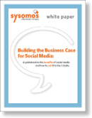 Sysomos white paper, 'Building a Business Case for Social Media'