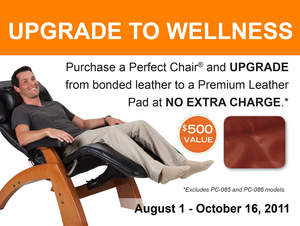 Upgrade to Wellness promotion, purchase a Human Touch Perfect Chair and Upgrade to Premium Leather