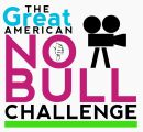 The Great American NO BULL Challenge