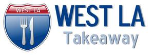 West LA Takeaway