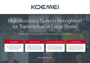 Koemei high-accuracy speech recognition for transcripton at large scale.