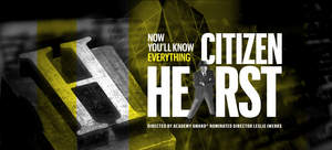 Citizen Hearst Documentary Film