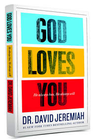 Turning Point ministry, Dr. David Jeremiah, God Loves You