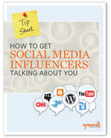 Tip Sheet: How to Get Social Media Influencers Talking about You