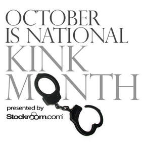 October is National Kink Month presented by Stockroom.com