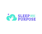 Sleep With a Purpose
