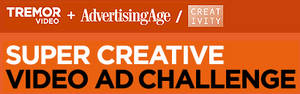 Tremor Video; Advertising Age; Creativity
