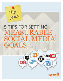 Five Practical Tips for Setting Measurable Social Media Goals