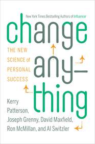 The New York Times best-seller 'Change Anything: The New Science of Personal Success.'