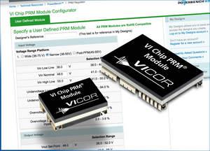 Vicor's new user-configurable VI Chip buck-boost PRM modules