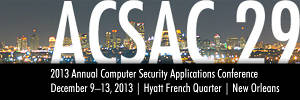 2013 Annual Computer Security Applications Conference