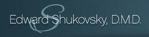 Edward Shukovsky, D.M.D.