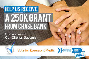 Help Rosemont Media Receive a Grant From Chase Bank