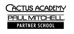 Cactus Academy-Paul Mitchell Partner School