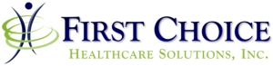 First Choice Healthcare Solutions, Inc.