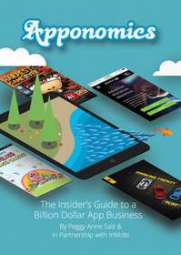 "InMobi's new book ""Apponomics, The Insider's Guide to a Billion Dollar App Business"""
