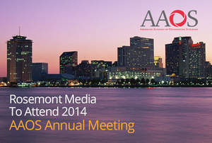 Rosemont Media Will Occupy Trade Booth at 2014 AAOS Meeting