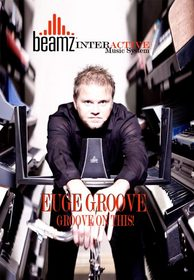 Beamz Interactive, Inc. releases exclusive Beamz album of Euge Groove's top hits for iOS devices