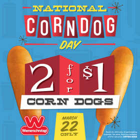 Celebrate National Corn Dog Day at Wienerschnitzel with two Corn Dogs for just $1 on Saturday, March 22!