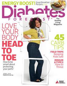 Diabetes Forecast magazine, April 2014