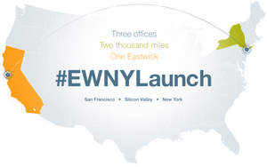Eastwick Expands East; Opens Office in New York