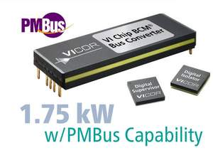 Vicor's new 1.75 kW ChiP BCM with PMBus digital communication capability
