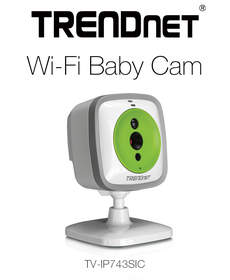 TRENDnet(R) Ships WiFi Baby Cam